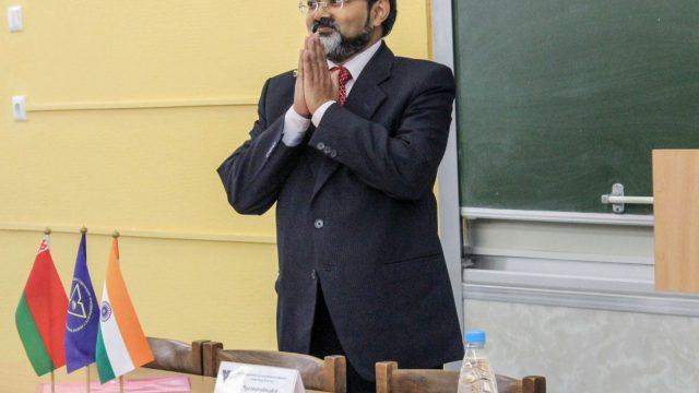 Чрезвычайный и Полномочный Посол Индии в Республике Беларусь Маноджи Кумар Бхарти